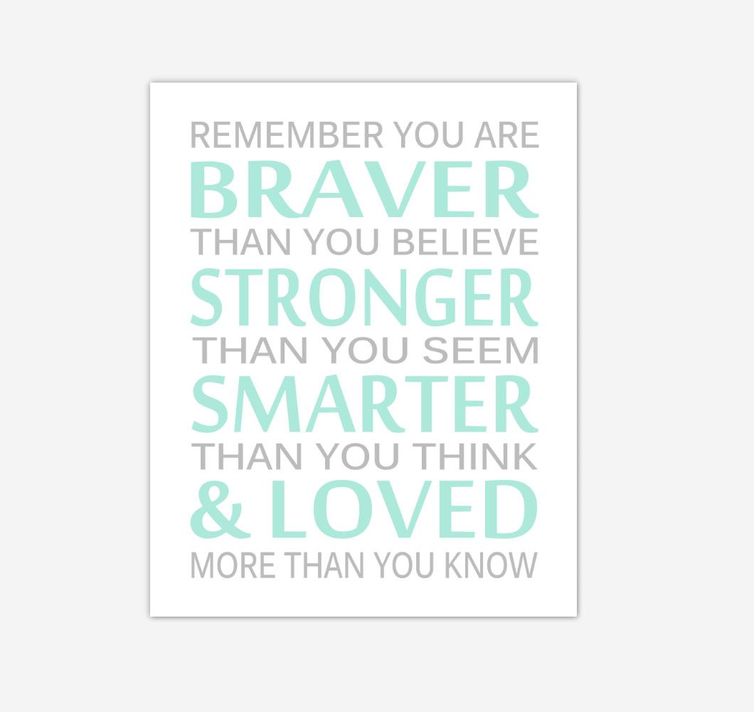Mint Green Gray Remember You Are Braver Baby Boy Nursery Wall Art Print Canvas Decor Inspirational Quotes