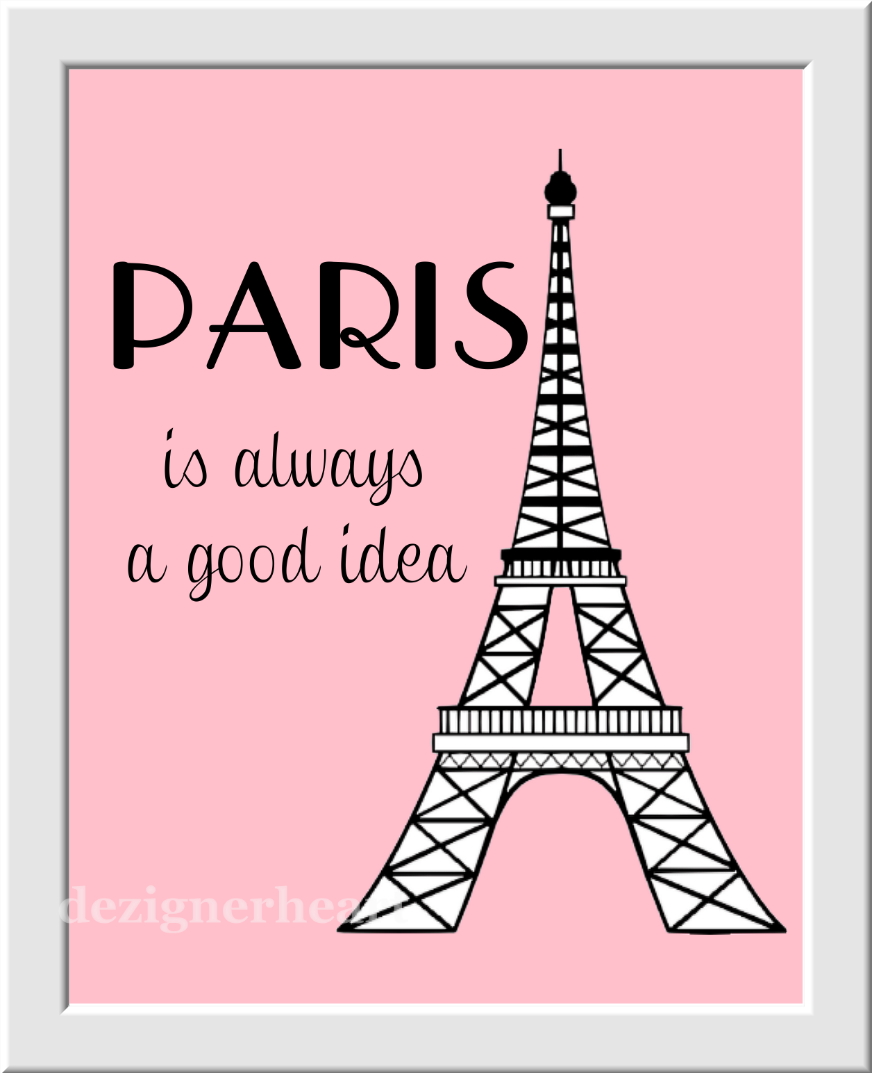 Paris Wall Art Pink Black Paris Is Always A Good Idea Girl Room Wall