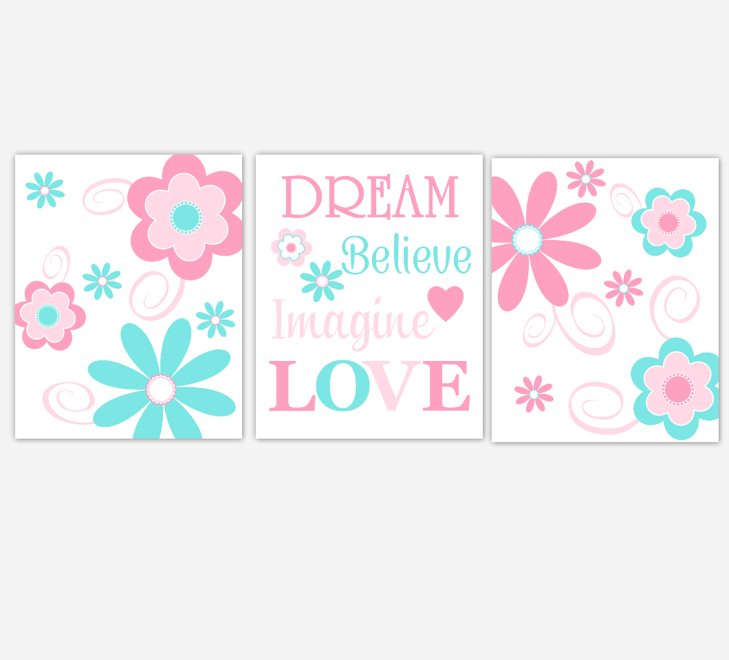 Flowers Baby Girl Nursery Wall Art Pink Aqua Flowers Floral Dream Believe Imagine LOVE Print Baby Nursery Decor