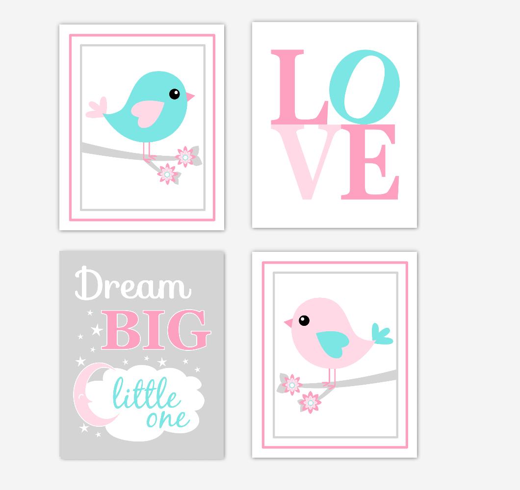 Birds Baby Girl Nursery Wall Art Prints Pink Aqua Teal LOVE Baby Nursery Decor Dream Big Little One 01800
