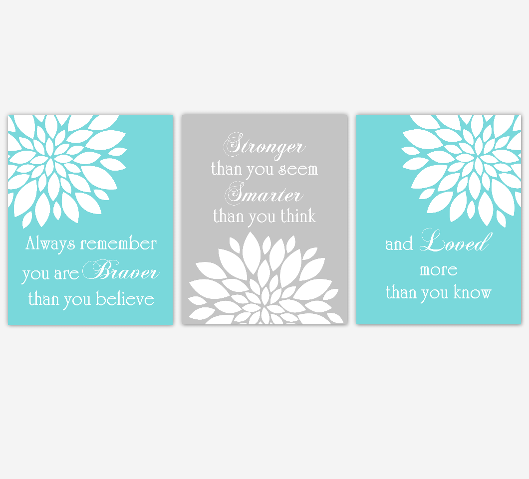 Dahlia Mum Flower Wall Art Prints Teal Aqua Gray Baby Girl Nursery Girl Bedroom Floral Home Decor Baby Nursery Always Remember You Are Braver Decor