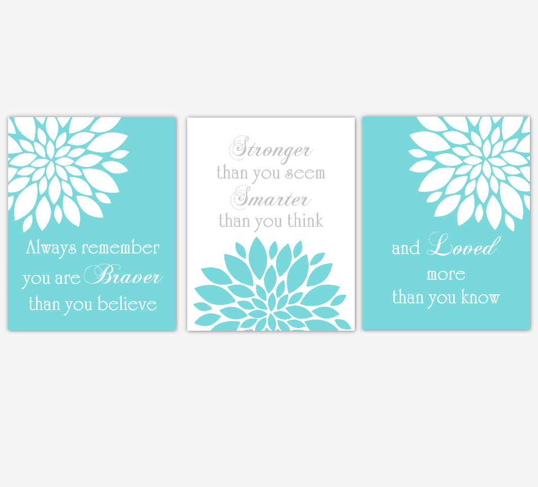Dahlia Mum Flower Wall Art Prints Teal Aqua Gray Baby Girl Nursery Girl Bedroom Floral Home Decor Baby Nursery Always Remember You Are Braver Decor 01837