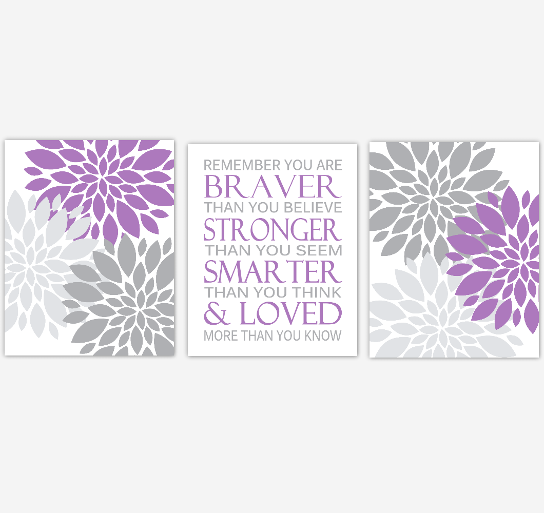 Purple Gray Dahlia Mum Flower Baby Girl Nursery Art Girl Bedroom Home Decor Baby Nursery Decor Prints  Always Remember You Are Braver 01865