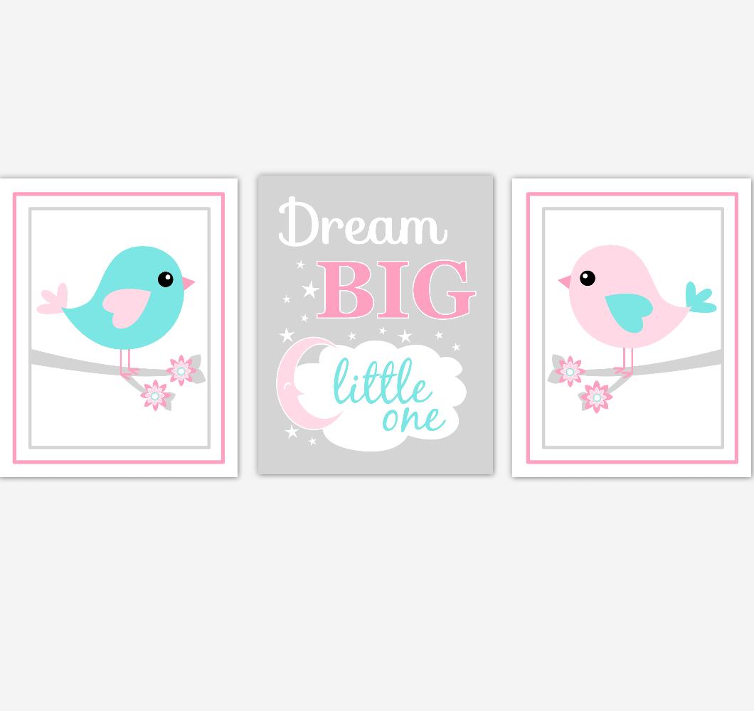 Birds Baby Girl Nursery Wall Art Pink Teal Aqua Baby Nursery Decor Prints Home Decor Dream Big Little One 01872
