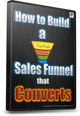 How to create a sales funnel that converts - Training by Terry Wilson