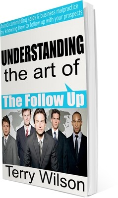Understanding the art of the follow up - eBook