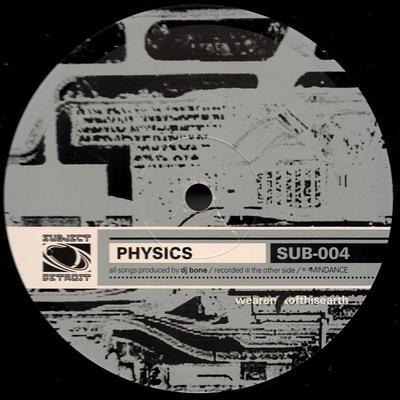 SUB004 | PHYSICS EP|DJ BONE