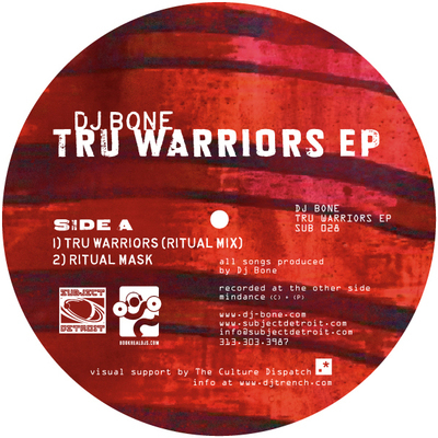 SUB028 | TRU WARRIORS EP|DJ BONE