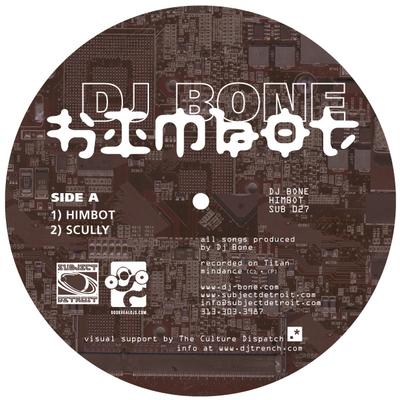 SUB027 | HIMBOT EP | DJ BONE **WAV