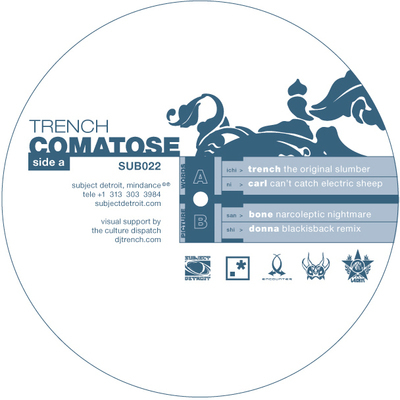 SUB022| COMATOSE | TRENCH