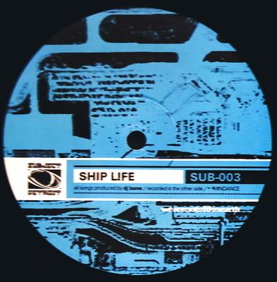 SUB003 | SHIP LIFE EP | DJ BONE **WAV