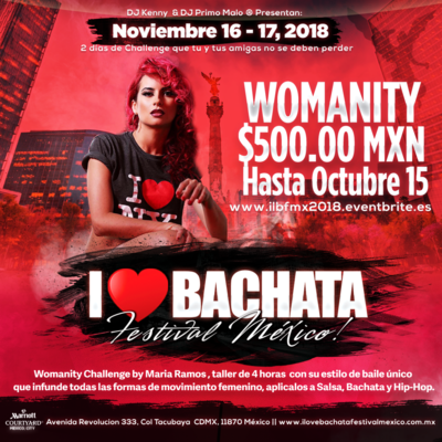 Womanity by Maria Ramos - I Love Bachata Festival México ® 2018
