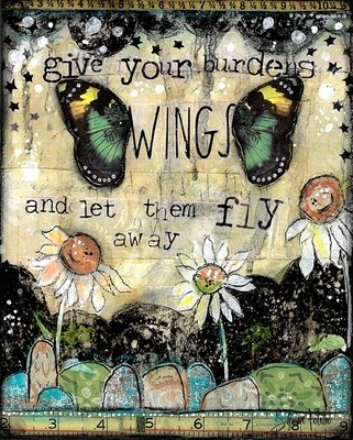 Give your burdens wings original 8x10 on wood
