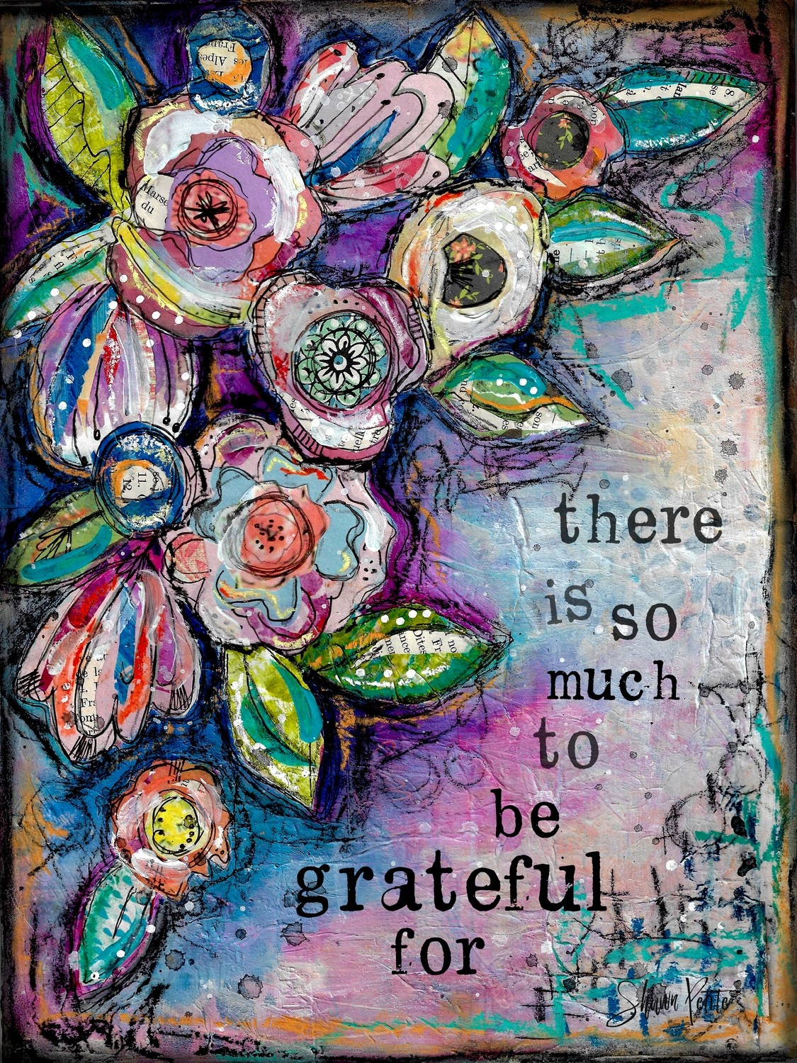 """There is so much to be grateful For"""