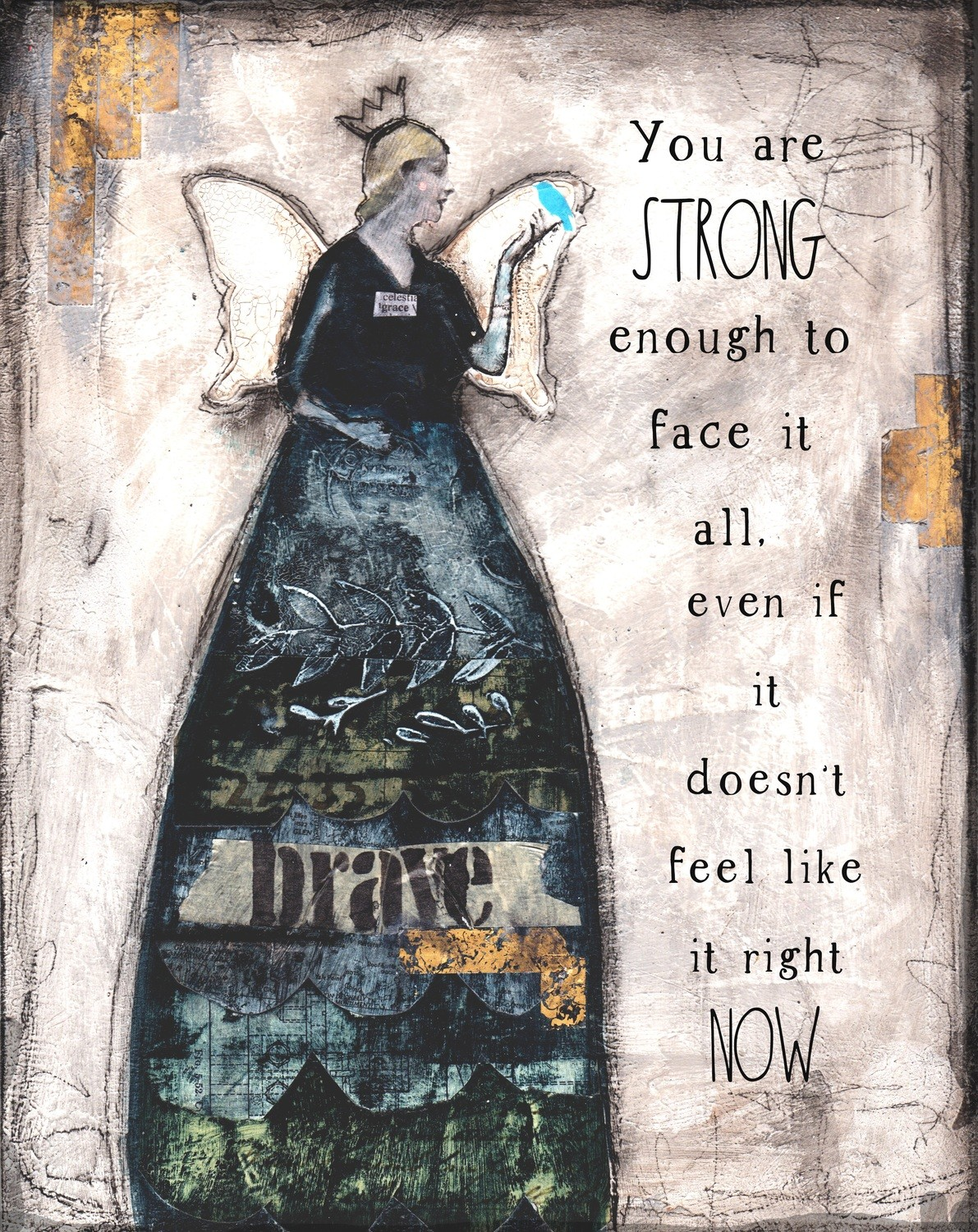 """You are strong enough to face it all"" Print on Wood and Print to be Framed"