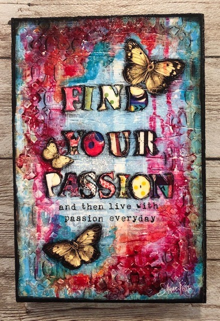 """Find your Passion"" 4x6 Clearance"