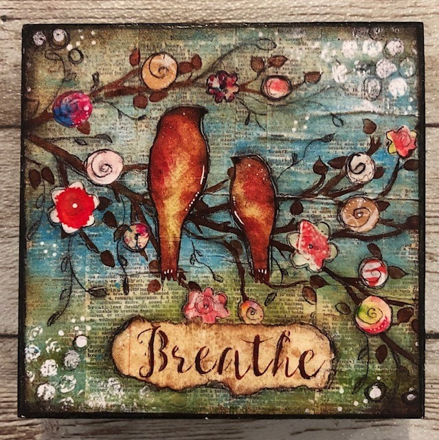 """Breathe"" print of original on wood 4x4"
