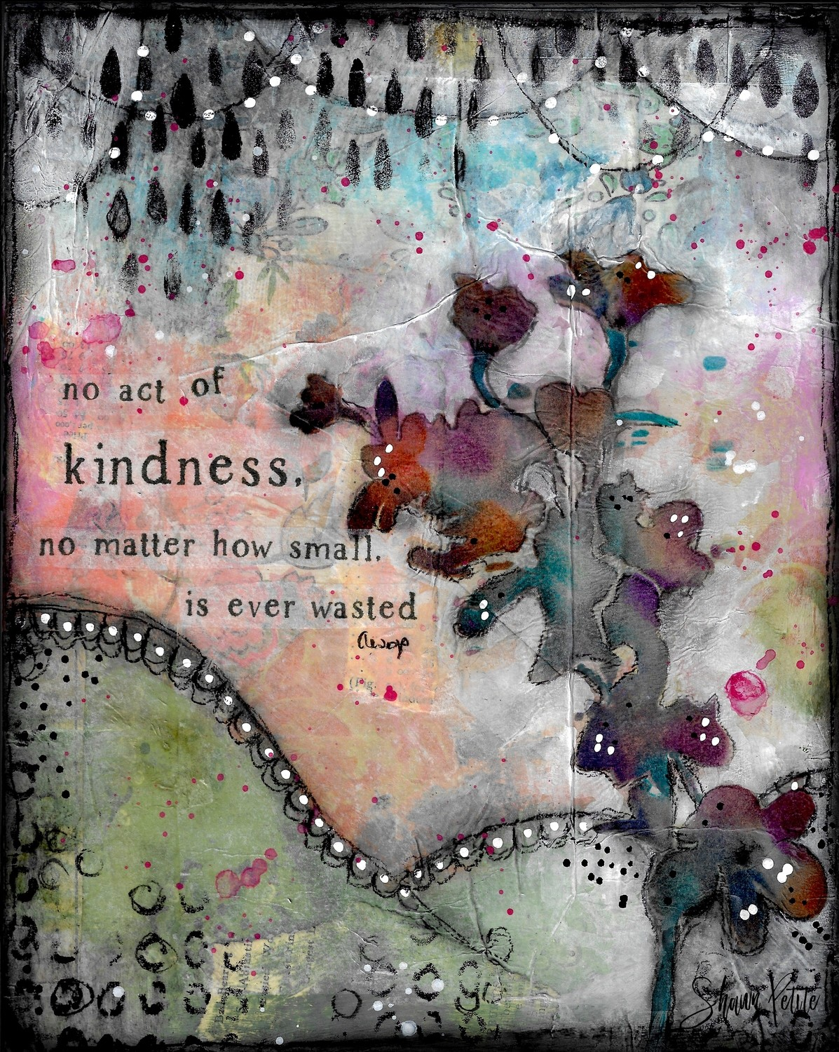 """No act of Kindness"" print of original on wood"