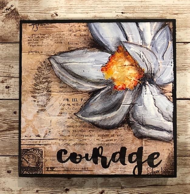 """Courage"" 6x6 print of original on wood"