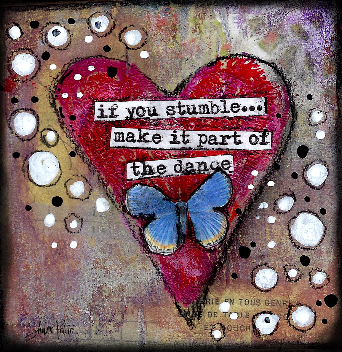 "Giving hearts ""If you stumble make it part of the Dance"" 4x4 clearance"