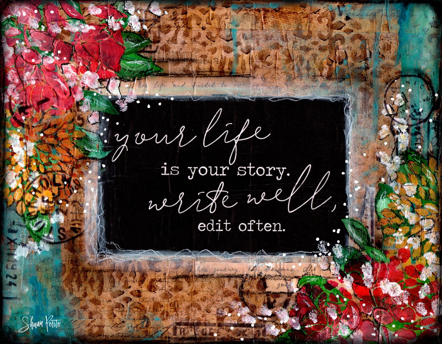 """Your life your Story"" Print on Wood and Print to be Framed"