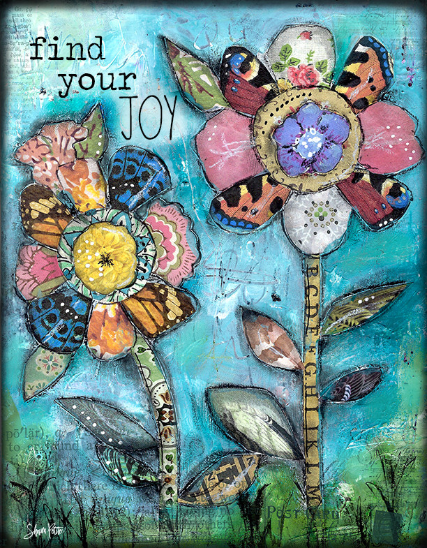 """Find your joy"""