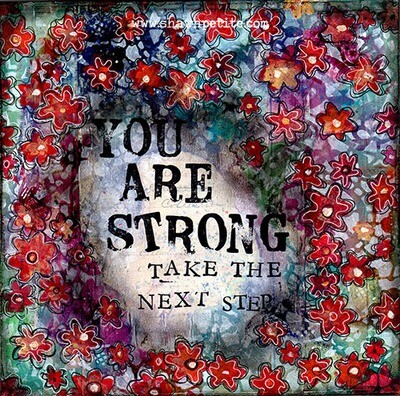 you are strong take the next step