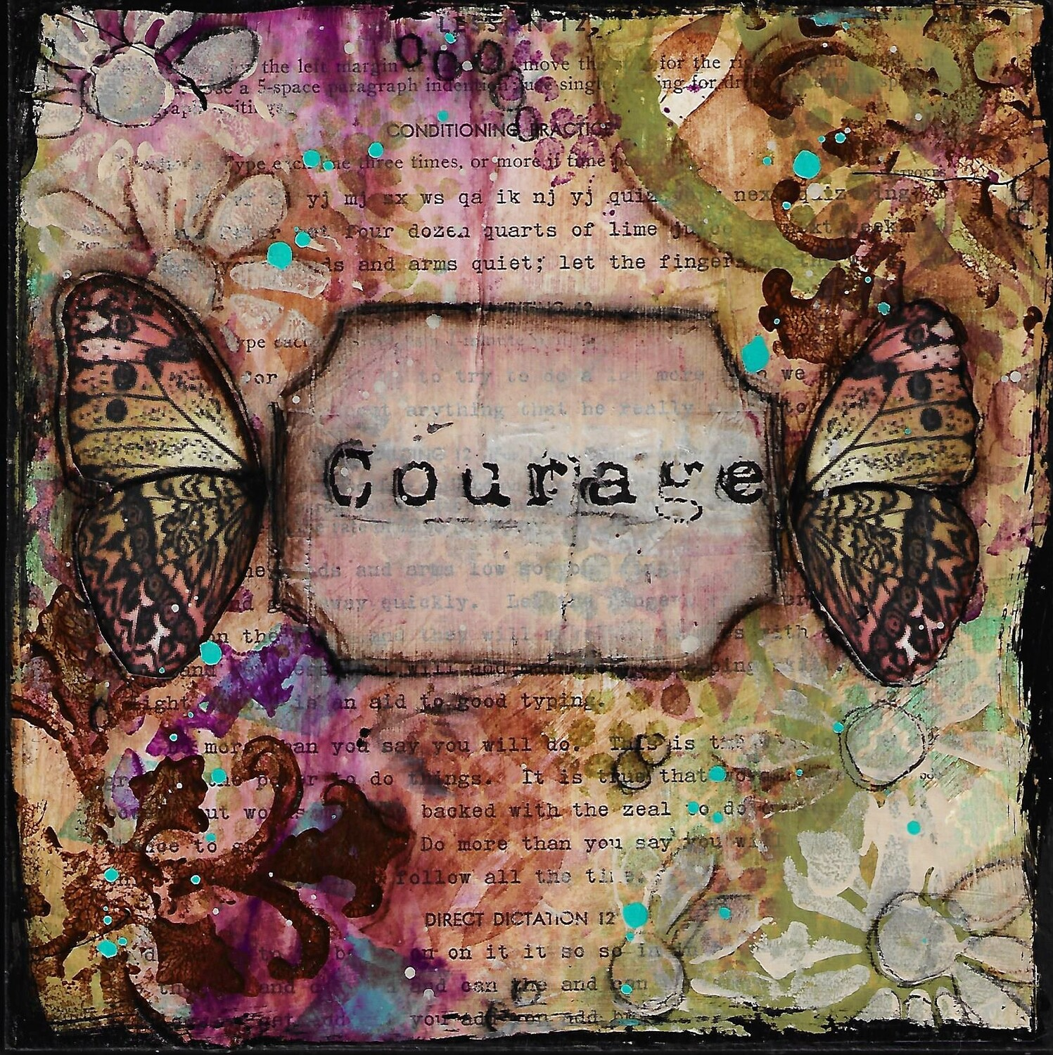 """Courage Butterfly"" 8x8 mixed media original"