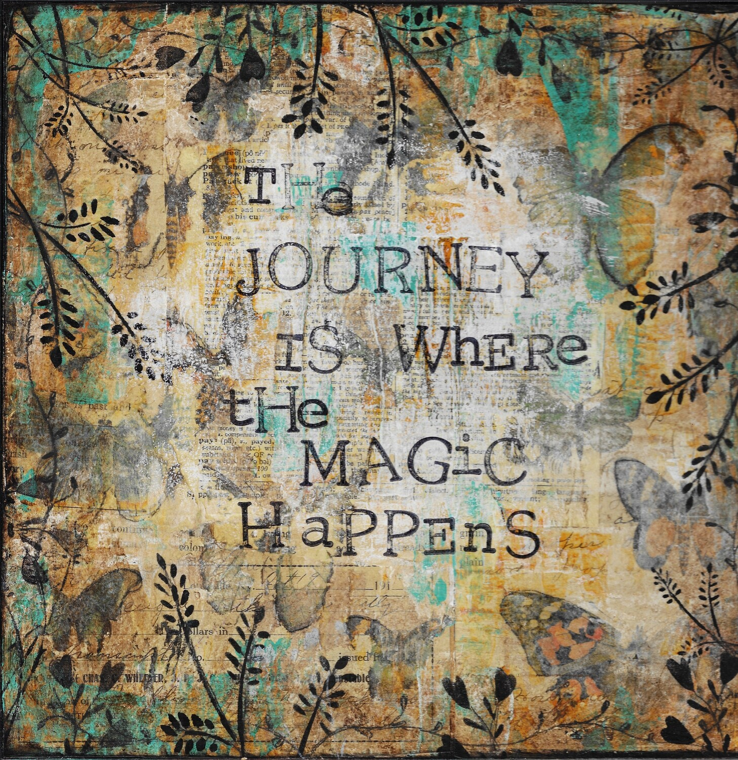 """""""The journey is where the magic Happens"""" mixed media original 12x12"""