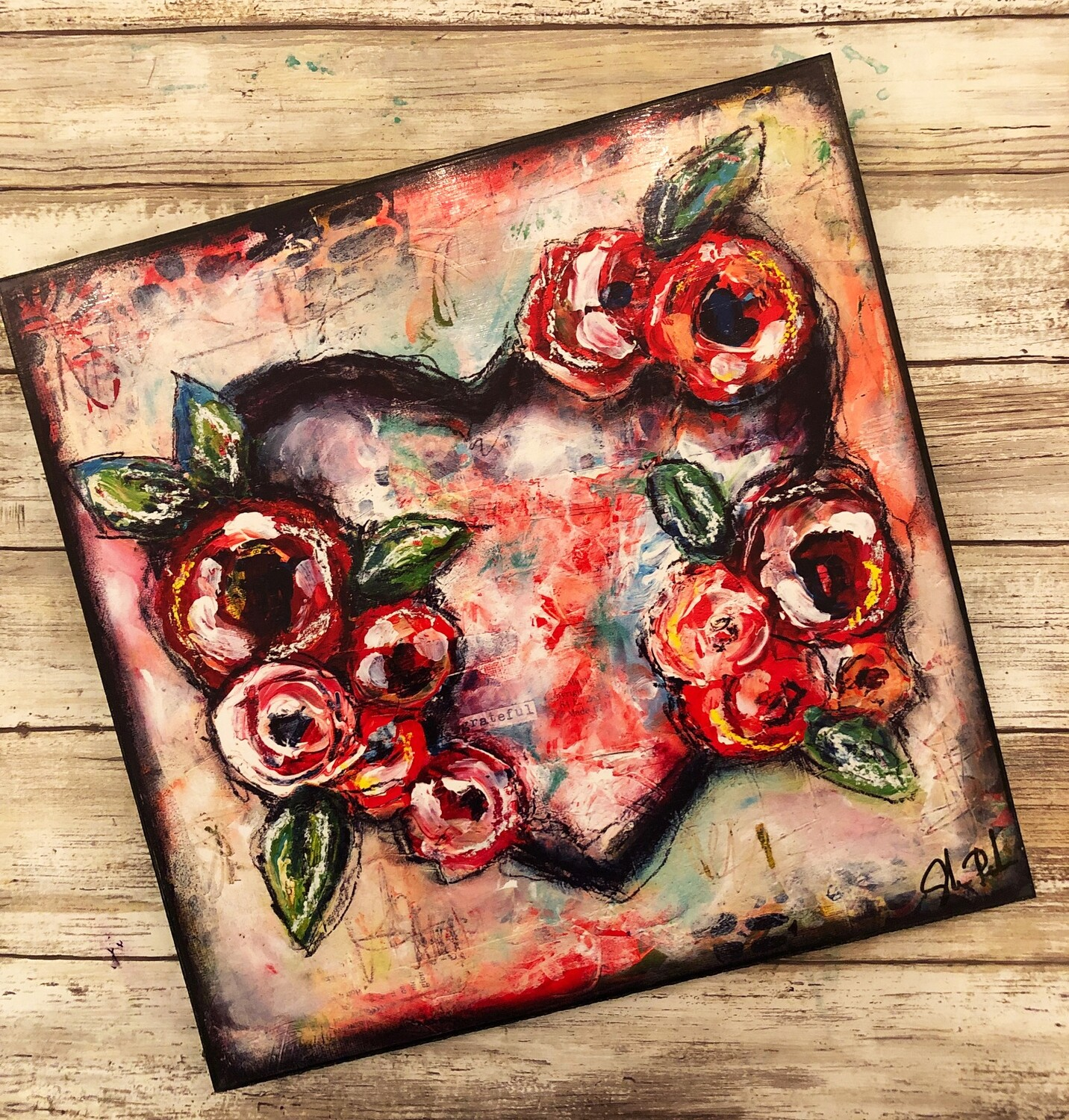"""""""Heart Grateful"""" roses 12x12 print on wood Clearance"""