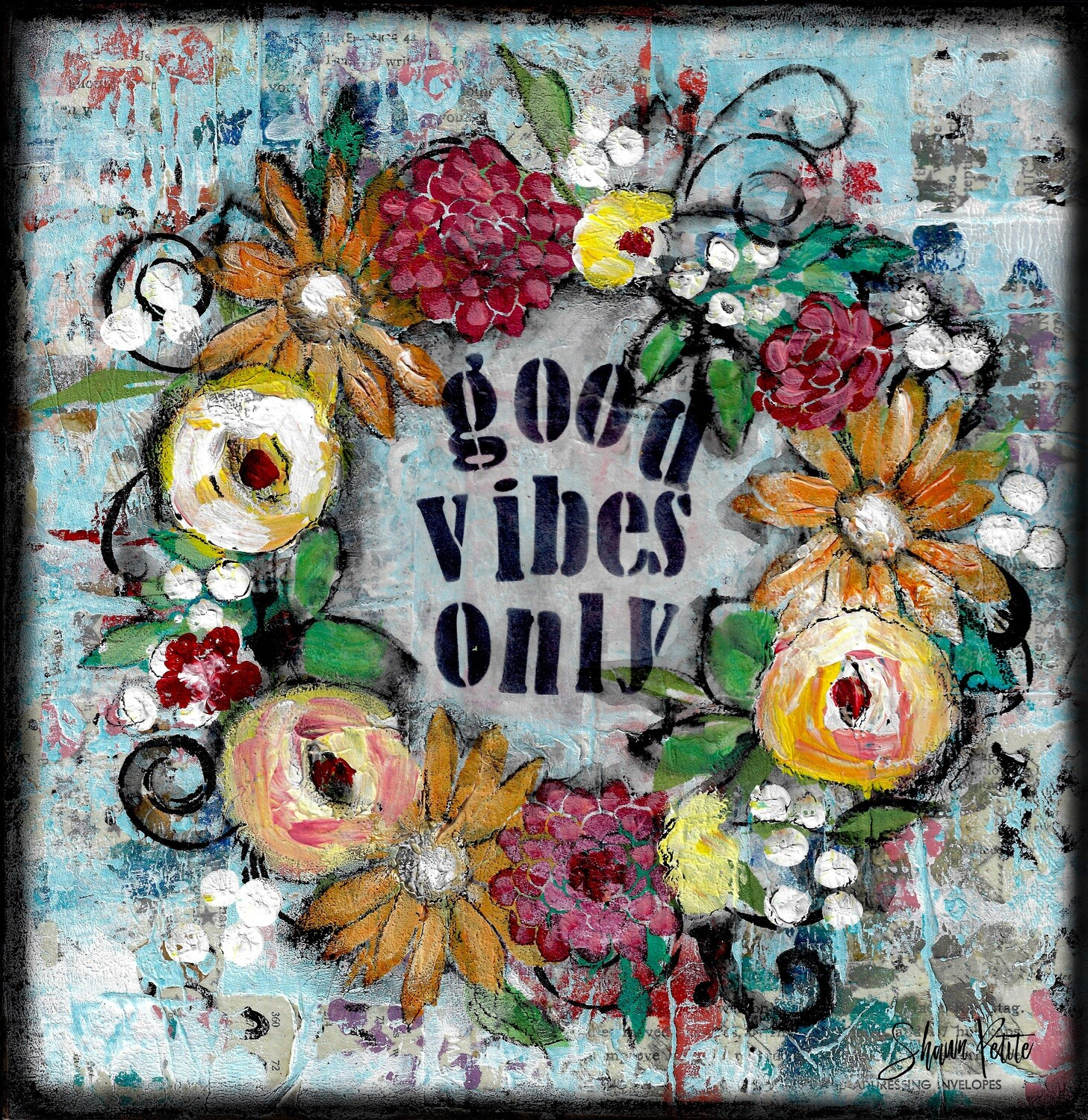 Good Vibes Only 12x12 original