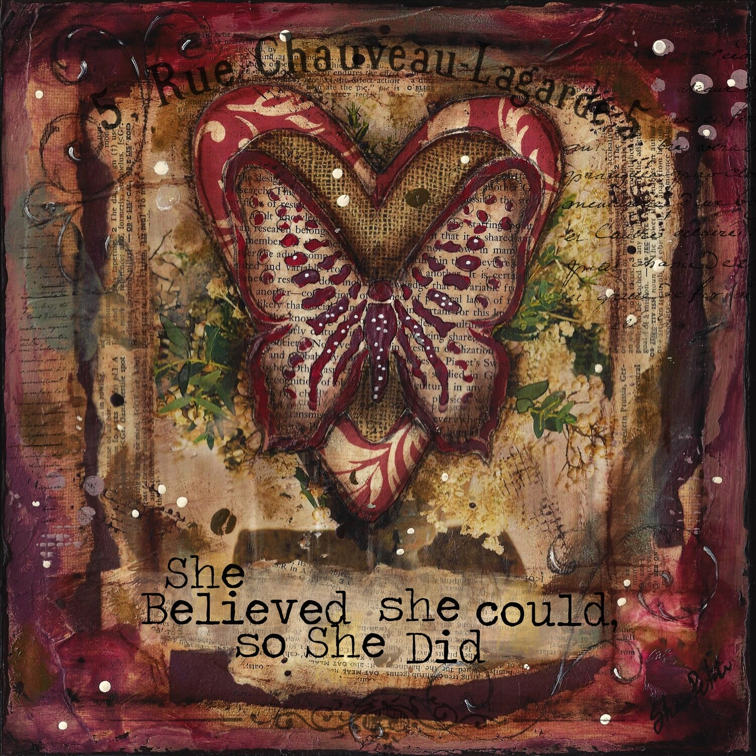 """She believed she Could"" butterfly Print on Wood and Print to be Framed"