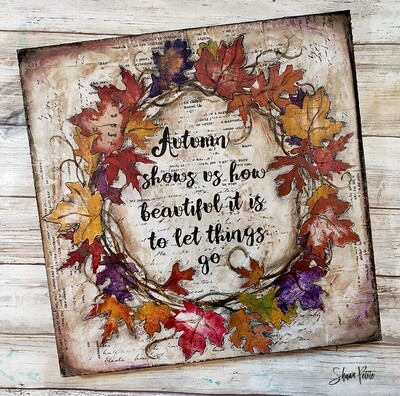 Autumn shows us how beautiful it is to let go