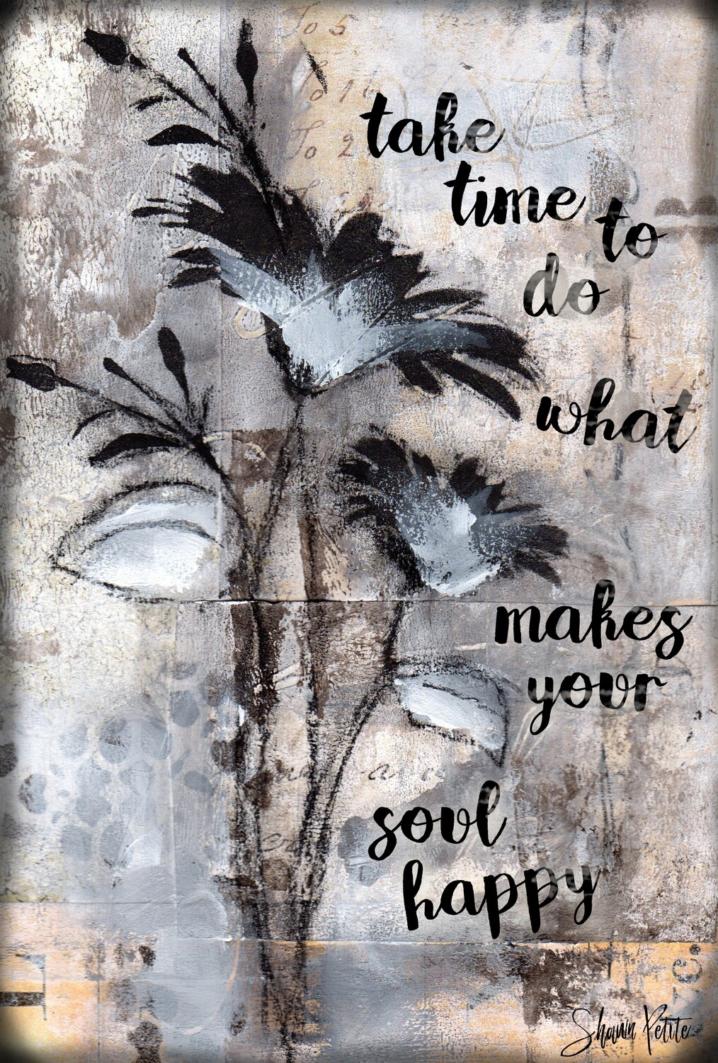 """Take Time"" Print on Wood and Print to be Framed"