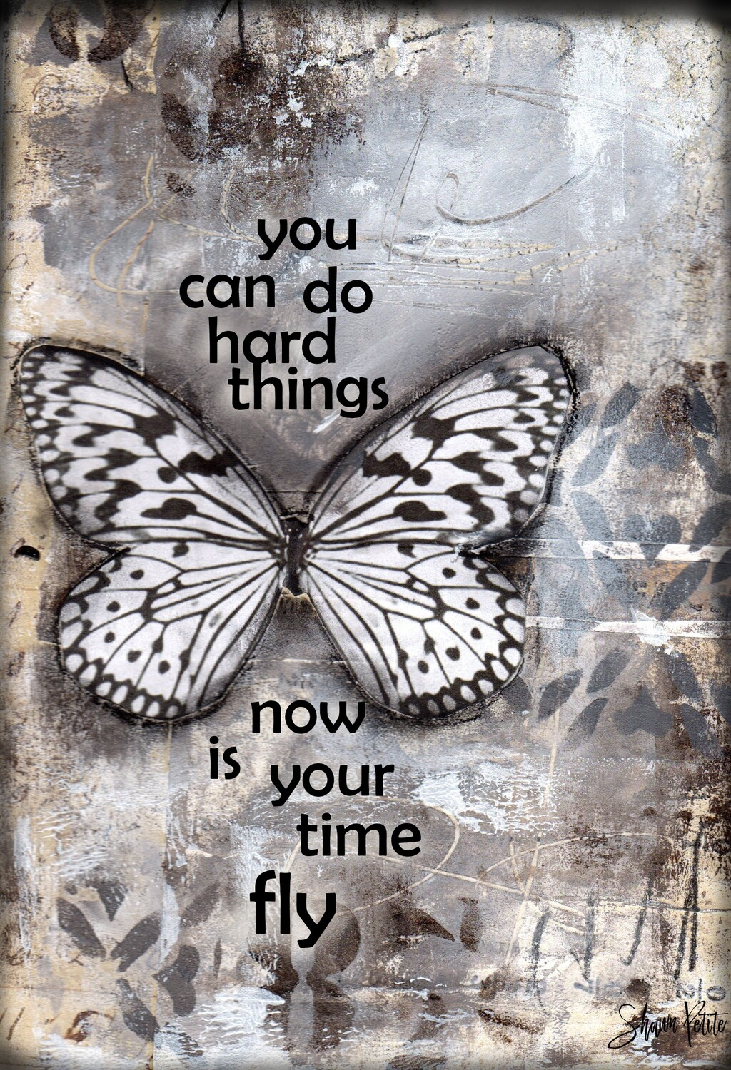 """You can do hard things, now is your time to fly"" Print on Wood and Print to be Framed"