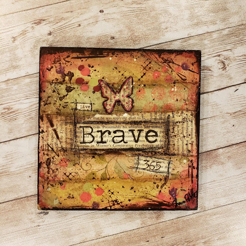 Live Brave 365 6x6 clearance mixed media original