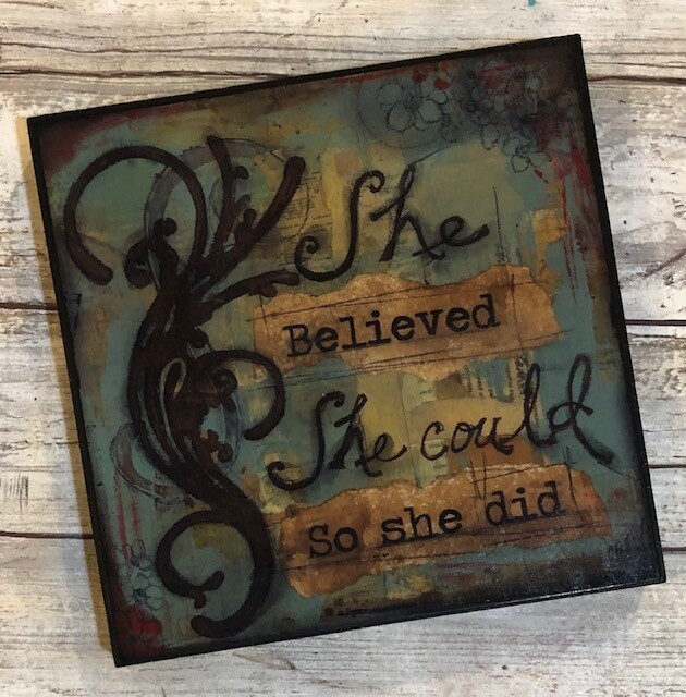 """""""She Believed She Could"""" 6x6 Clearance"""