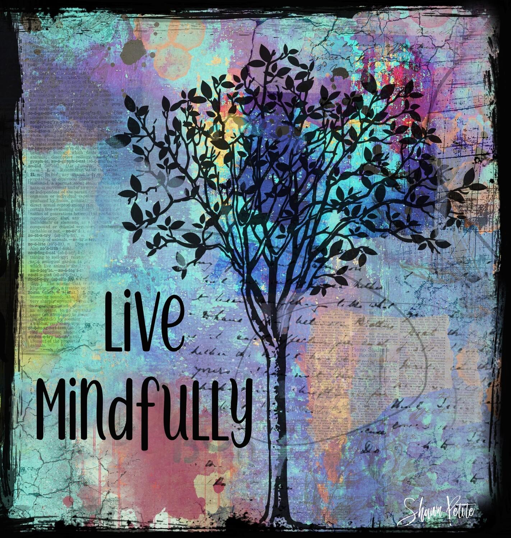 Live Mindfully