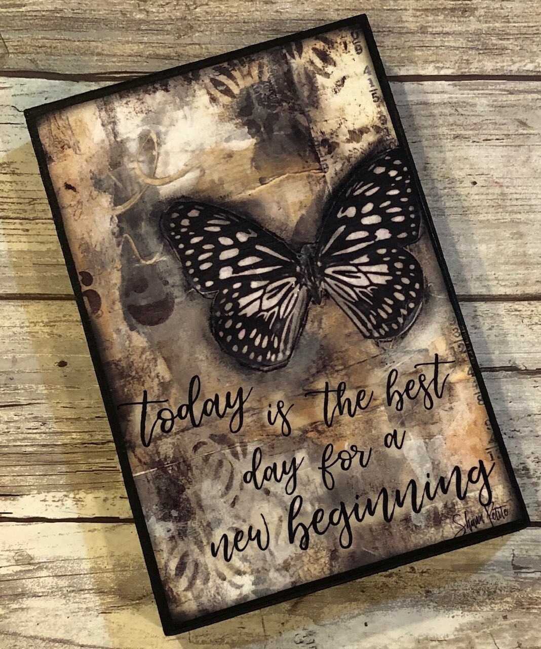"""""""Today is the best day for a new Beginning"""" 4x6 Clearance"""