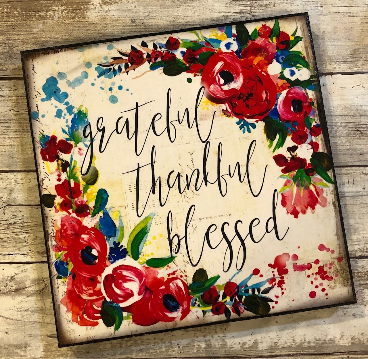 """Grateful, Thankful, Blessed"" 8x8 Clearance"