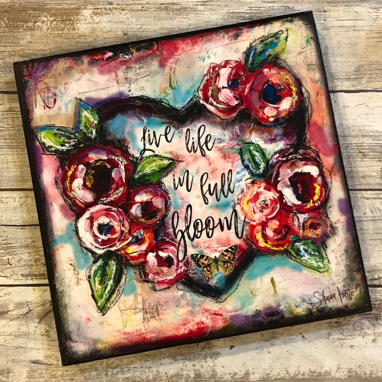 """Live life in floom Bloom"" 8x8 Clearance"