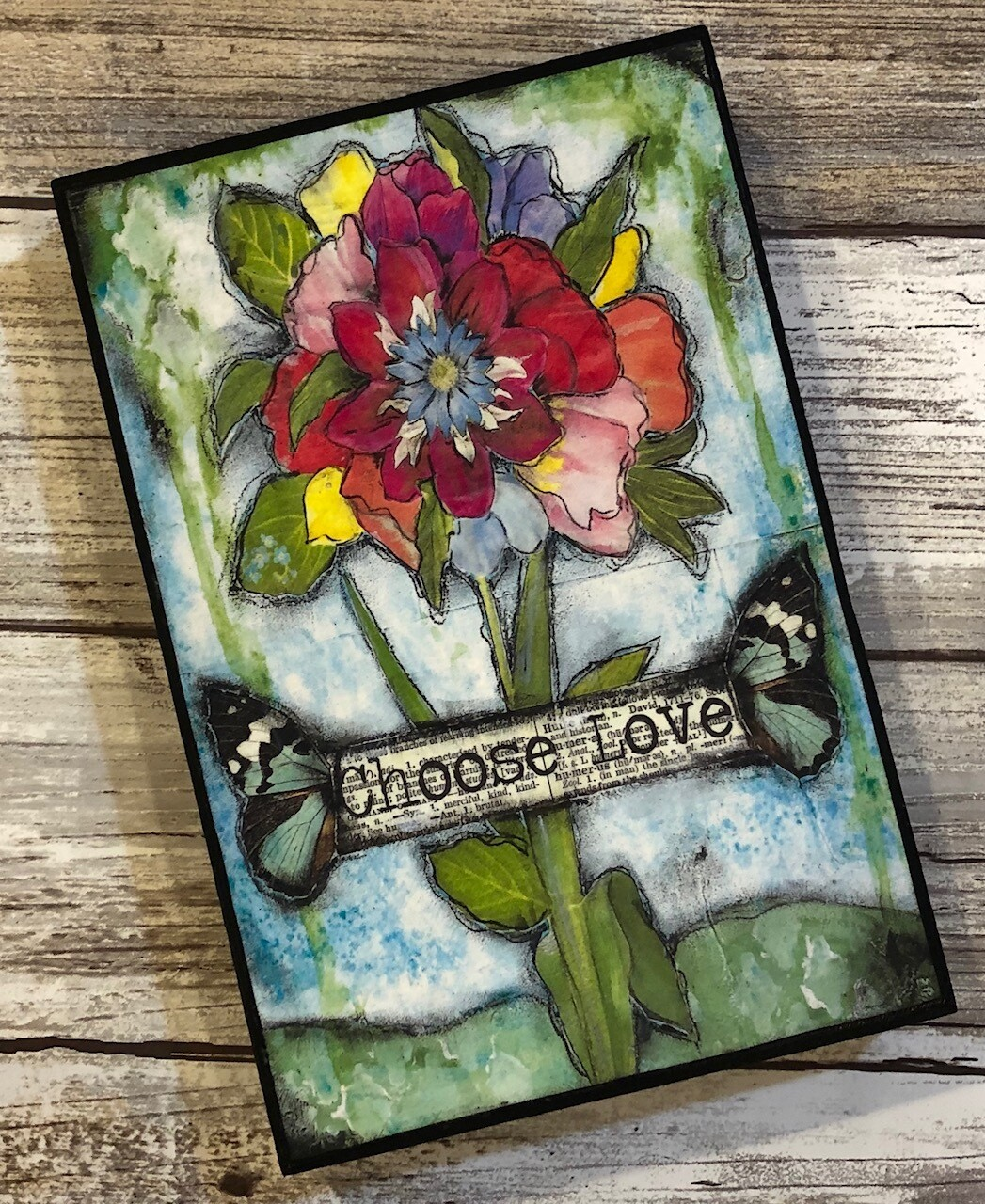 """Choose Love"" flower 4x6 Clearance"