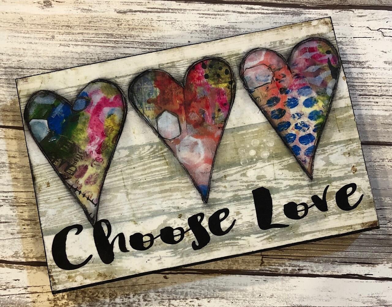 """Choose Love"" hearts 4x6 Clearance"