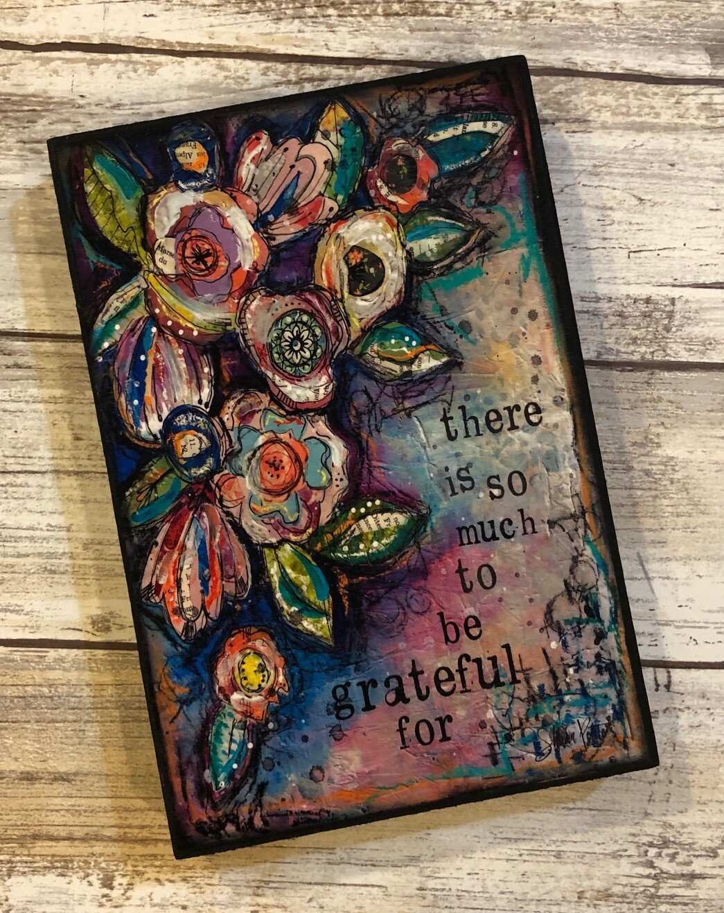 """There is so much to be grateful for"" 4x6 clearance"