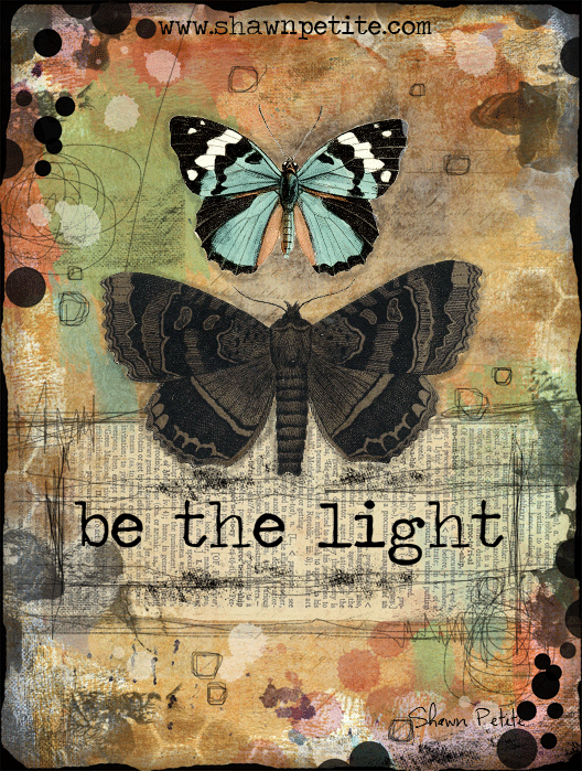 """Be the Light"" Butterfly Series"