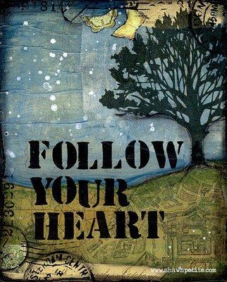 Follow you heart print of the original 8x10