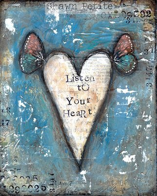 listen to your heart print of the original on wood