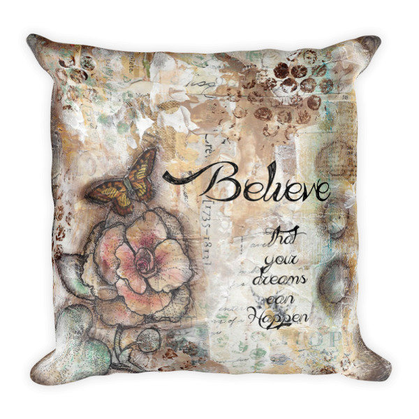 Believe in your dreams decorative pillow