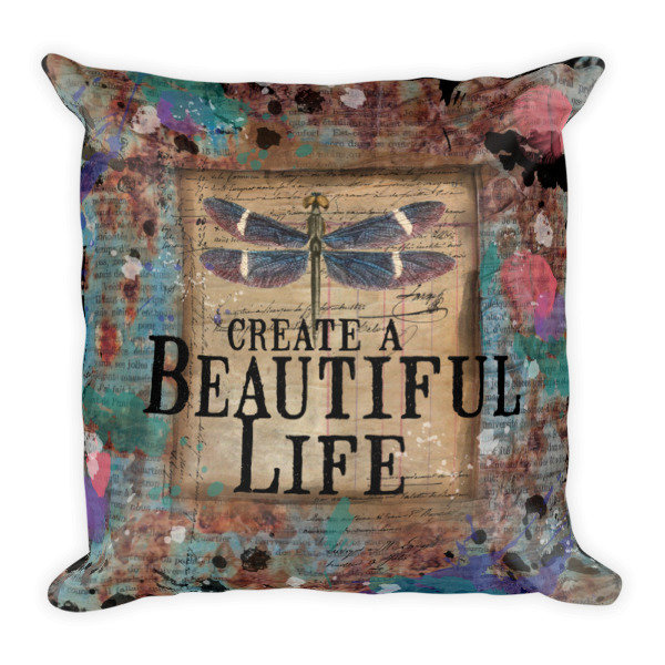 Beautiful Life dragonfly Square Pillow