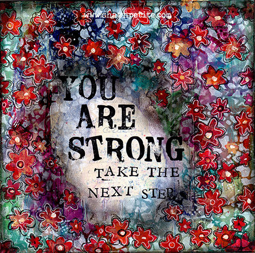 You are strong, take the next step print of the original